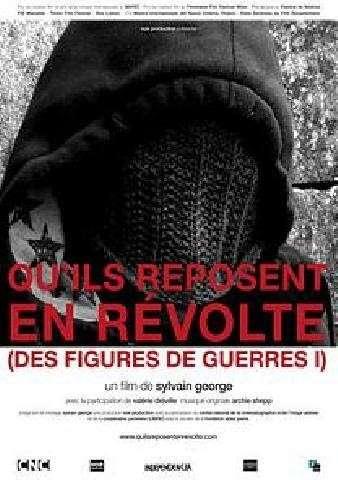 quilsreposentenrevolted Sylvain George   Quils reposent en révolte (Des figures de guerre) (2010)